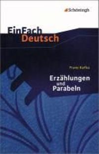 Erzählungen und Parabeln. EinFach Deutsch Textausgaben