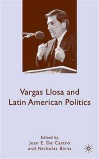 Vargas Llosa and Latin American Politics