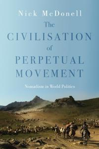 The Civilization of Perpetual Movement