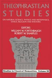 Theophrastean Studies