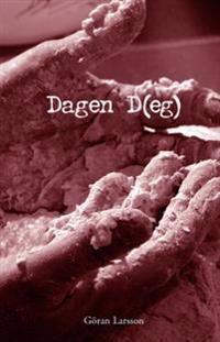 Dagen (D)eg