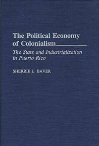 The Political Economy of Colonialism