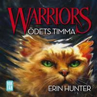 Warriors - Ödets timma