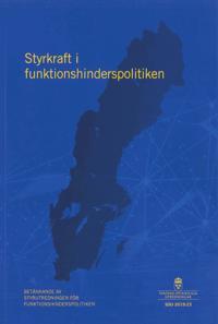 Styrkraft i funktionshinderspolitiken. SOU 2019:23 : Betänkande från Styrutredningen för funktionshinderspolitiken (S 2017:09)