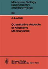 Quantitative Aspects of Allosteric Mechanisms