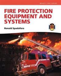 Fire Protection Equipment and Systems