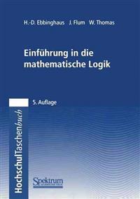 Einfuhrung in Die Mathematische Logik