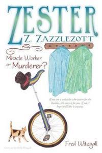 Zester Z. Zazzlezott
