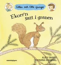 Ekorr'n satt i granen : Ellen och Olle sjunger