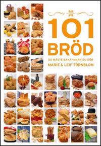 101 Bröd du måste baka innan du dör