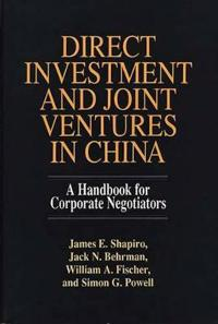 Direct Investment and Joint Ventures in China