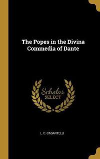 The Popes in the Divina Commedia of Dante
