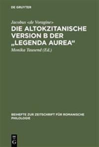 Die Altokzitanische Version B Der Legenda Aurea