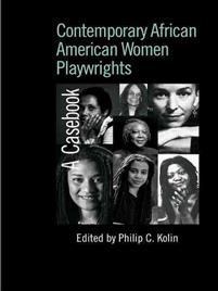 Contemporary African American Women Playwrights