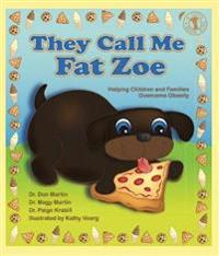 They Call Me Fat Zoe