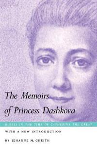 The Memoirs of Princess Dashkova