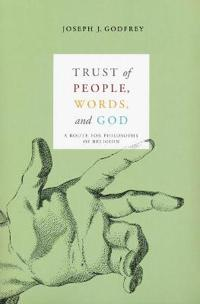 Trust of People, Words, and God