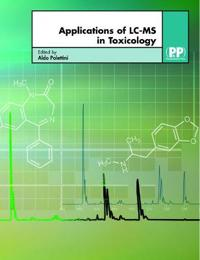 Applications of LC-MS in Toxicology