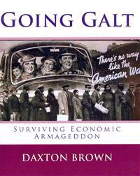 Going Galt: Surviving Economic Armageddon