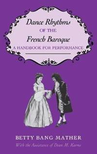 Dance Rhythms of the French Baroque