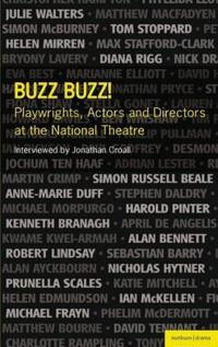 Buzz Buzz! Playwrights, Actors and Directors at the National Theatre