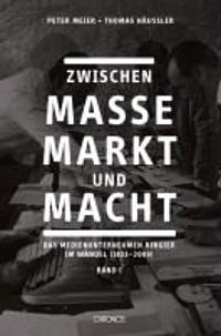 Zwischen Masse, Markt und Macht