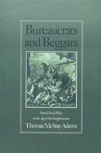 Bureaucrats and Beggars