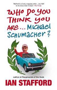 Who Do You Think You Are ...michael Schumacher?