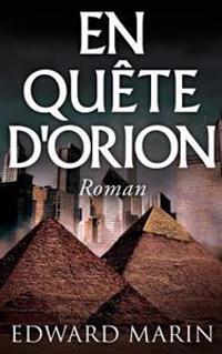 En Quete D'Orion: Roman