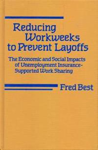Reducing Workweeks to Prevent Layoffs