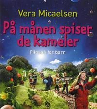 På månen spiser de kameler - Vera Micaelsen pdf epub