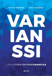 Varianssi - Petteri Kilpinen, Antti Hagqvist - sidottu ...
