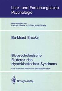 Biopsychologische Faktoren des Hyperkinetischen Syndroms