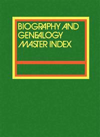 Biography and Genealogy Master Index 2015