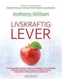 Livskraftig lever - Anthony William | Ridgeroadrun.org