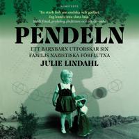 Pendeln : Ett barnbarn utforskar sin familjs nazistiska förflutna