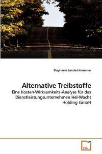 Alternative Treibstoffe
