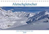 Aletschgletscher - Größter und längster Gletscher der Alpen (Tischkalender 2020 DIN A5 quer)