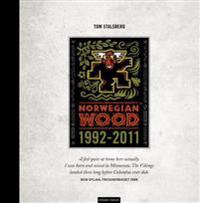 Norwegian Wood 1992-2011