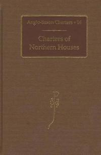 Charters of Northern Houses