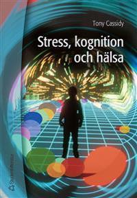 Stress, kognition och hälsa
