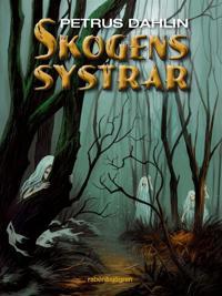 Skogens systrar