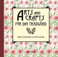 Arts and Crafts för din trädgård - Rebecca Malmsköld - böcker (9789198406023)     Bokhandel