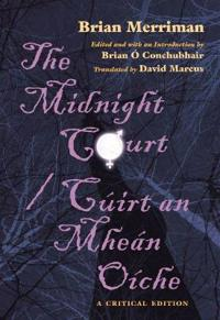 The Midnight Court/Cuirt an Mhean Oiche