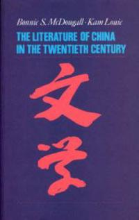 Literature of China in the Twentieth Century