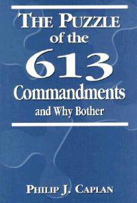 The Puzzle of the 613 Commandments and Why Bother