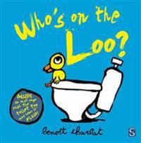 Whos on the loo?