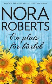 En plats för kärlek - Nora Roberts | Laserbodysculptingpittsburgh.com