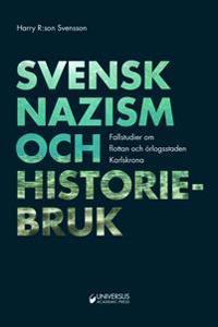 Svensk nazism och historiebruk -  Flottan och örlogsstaden Karlskrona