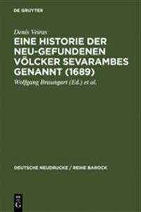 Eine Historie Der Neu-gefundenen Völcker Sevarambes Genannt 1689